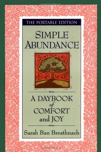 9780446525381: Simple Abundance: A Daybook of Comfort of Joy