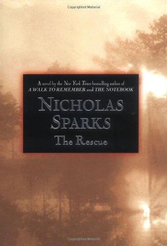 The Rescue: Sparks, Nicholas