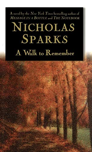 9780446525534: A Walk to Remember