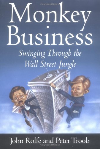 9780446525565: Monkey Business: Swinging through the Wall Street Jungle