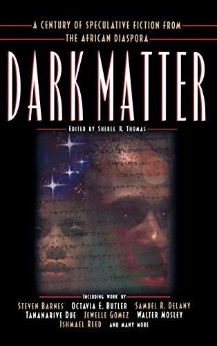 9780446525831: Dark Matter: A Century of Speculative Fiction from the African Diaspora