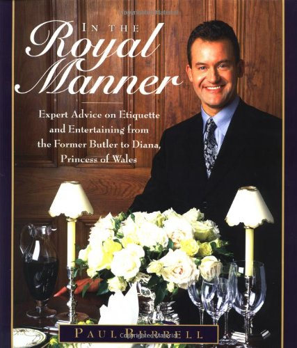 9780446526418: In the Royal Manner: Expert Advice on Etiquette and Entertaining from the Former Butler to Diana, Princess of Wales