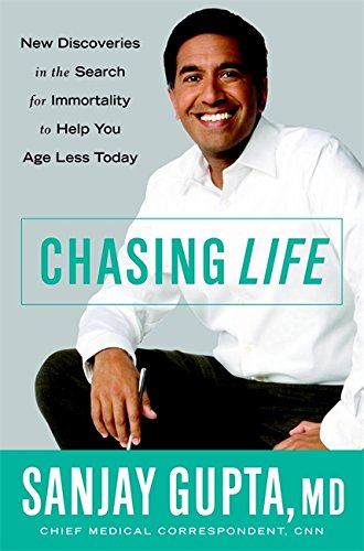 Chasing Life: New Discoveries in the Search: Gupta, Sanjay M.D,