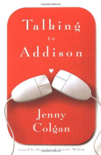 Talking to Addison: Colgan, Jenny