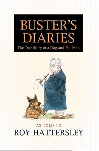 9780446526623: Buster's Diaries: The True Story of a Dog and His Man