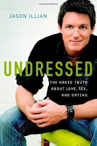 9780446526746: Undressed: The Naked Truth about Love, Sex, and Dating