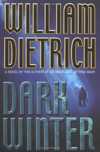 Dark Winter: Dietrich, William