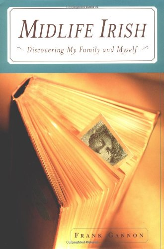 Midlife Irish: Discovering My Family and Myself