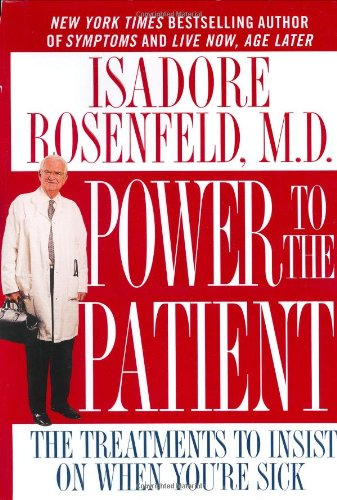 9780446526944: Power to the Patient: The Treatments to Insist on When You're Sick