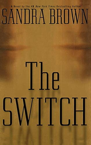 The Switch: Brown, Sandra