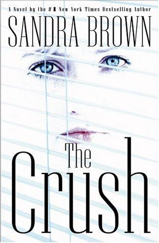 The Crush: Brown, Sandra