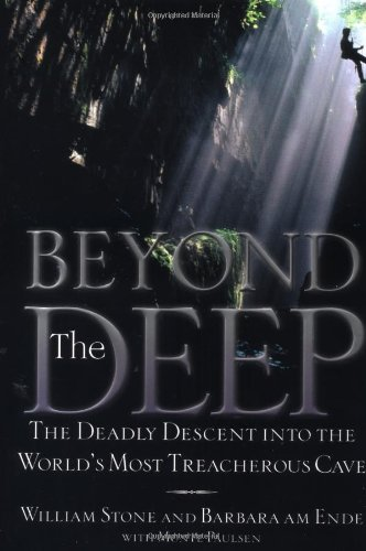 9780446527095: Beyond the Deep: The Deadly Descent into the World's Most Treacherous Cave