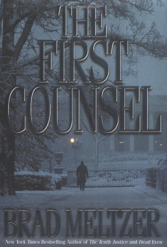 "The First Counsel "" Signed "": Meltzer, Brad"