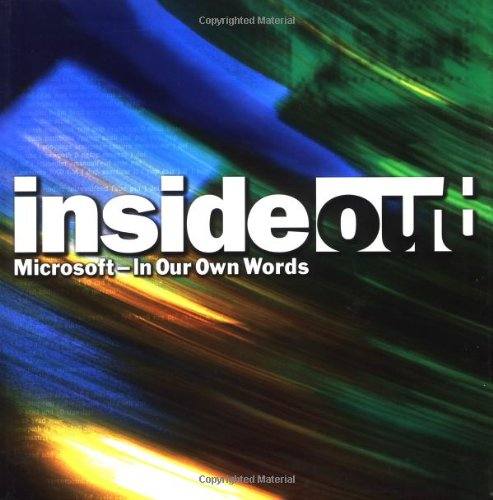 Inside Out: Microsoft in Our Own Words: Microsoft: