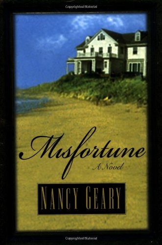 Misfortune: Geary, Nancy Whitman