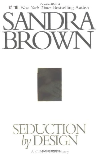 Seduction by Design: A Classic Love Story: Brown, Sandra