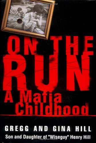 9780446527705: On the Run: A Mafia Childhood