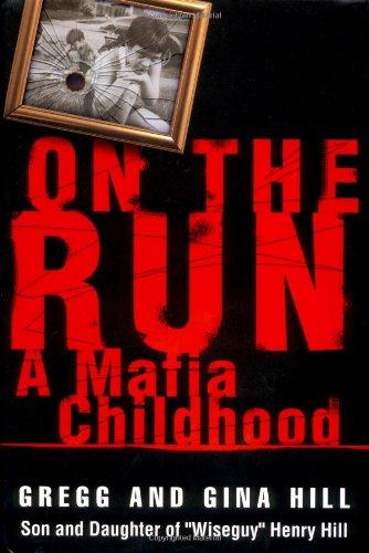 9780446527705: On the Run: A Mafia Childhood