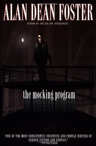 THE MOCKING PROGRAM: Foster, Alan Dean.
