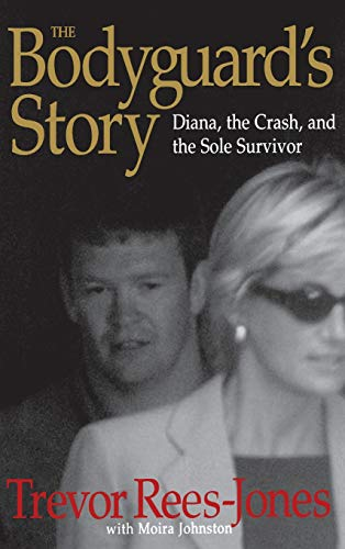 9780446527750: The Bodyguard's Story: Diana, the Crash, and the Sole Survivor