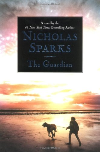 9780446527798: The Guardian (Sparks, Nicholas)