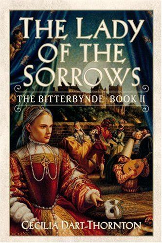 9780446528030: The Lady of the Sorrows: The Bitterbynde Book II