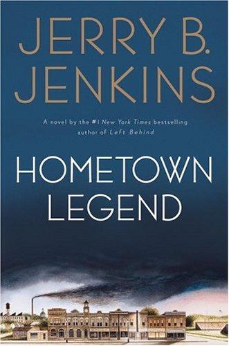 Hometown Legend: Jenkins, Jerry B.
