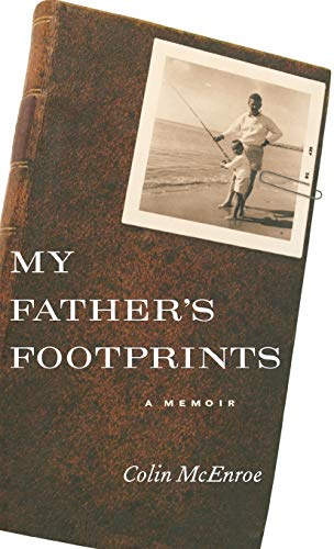 My Father's Footprints: A Memoir: McEnroe, Colin