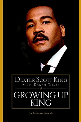 9780446529426: Growing Up King: An Intimate Memoir