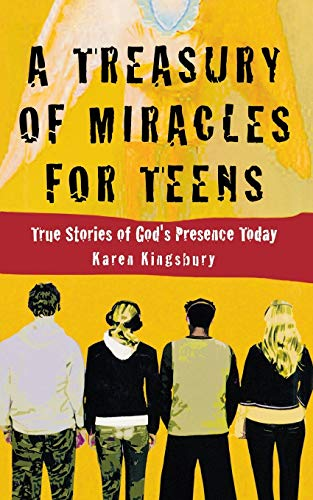 9780446529624: A Treasury of Miracles for Teens: True Stories of Gods Presence Today (Miracle Books Collection)