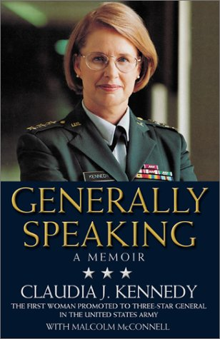 9780446529976: Generally Speaking: A Memoir by the First Woman Promoted to Three-Star General in the United States Army