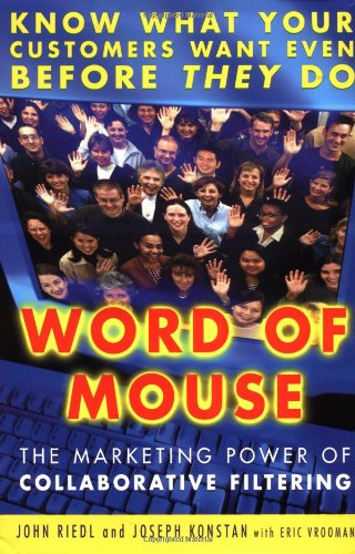 9780446530033: Word of Mouse: The Marketing Power of Collaborative Filtering