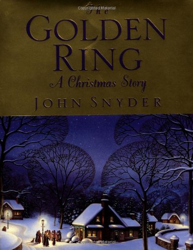 9780446530064: The Golden Ring: A Christmas Story