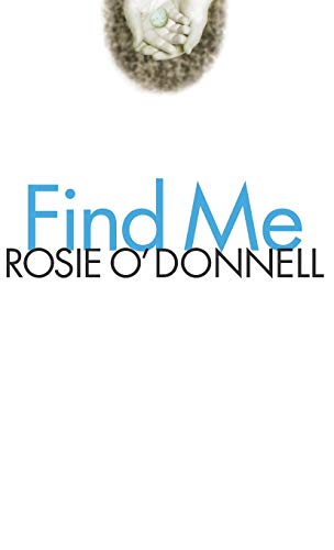Find Me: O'Donnell, Rosie