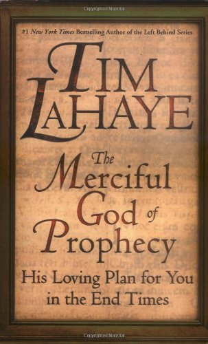 9780446530248: The Merciful God of Prophecy: His Loving Plan for You in the End Times