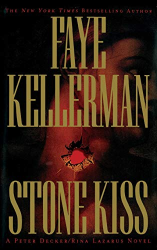 Stone Kiss ***SIGNED X2***: Faye Kellerman