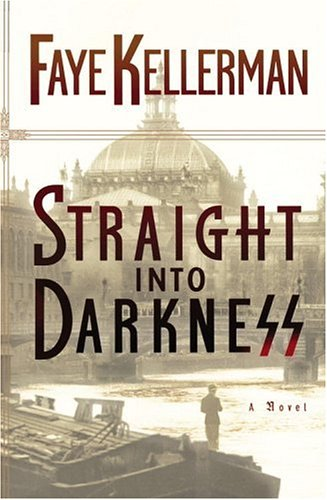 Straight into Darkness: Kellerman, Faye