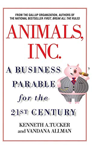 9780446530491: Animals, Inc.: A Business Parable for the 21st Century