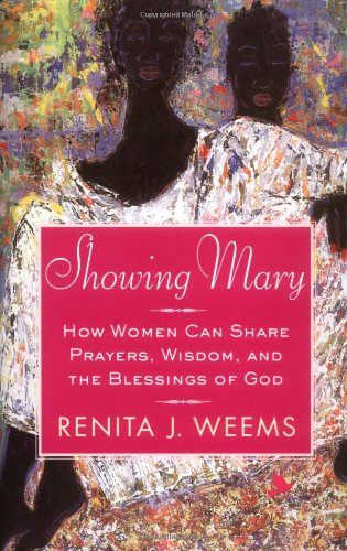 9780446530668: Showing Mary: How Women Can Share Prayers, Wisdom, and the Blessings of God