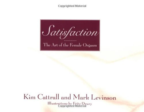 9780446530712: Satisfaction: The Art of the Female Orgasm