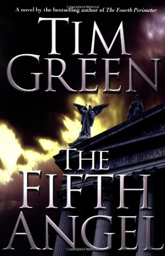 9780446530859: The Fifth Angel (Green, Tim)