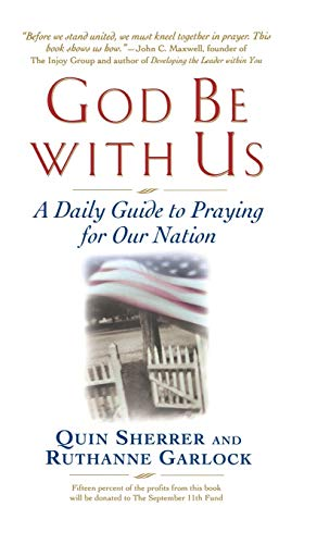 9780446530873: God Be with Us: A Daily Guide to Praying for Our Nation