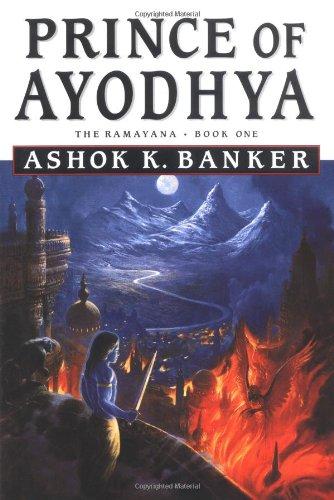 1: Prince of Ayodhya - Book One: Ashok K. Banker
