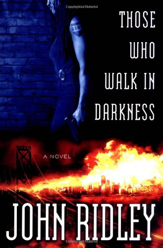 Those Who Walk in Darkness **Signed**: Ridley, John