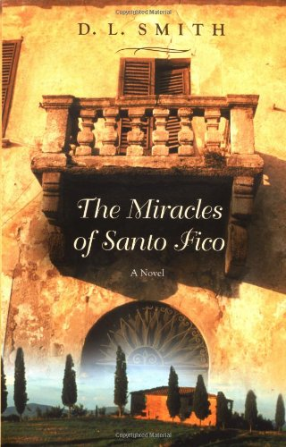 9780446531030: The Miracles of Santo Fico