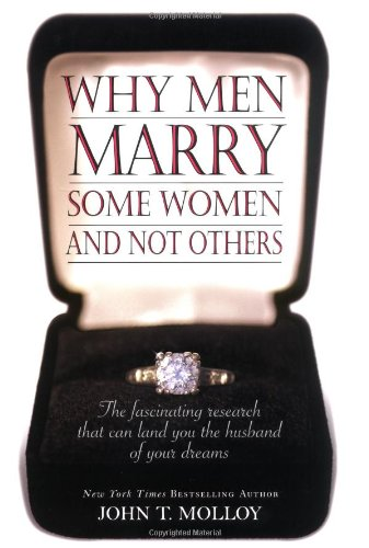 9780446531139: Why Men Marry Some Women and Not Others: The Fascinating Research That Can Land You the Husband of Your Dreams