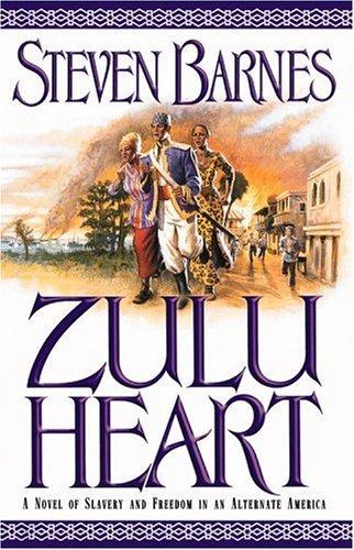 9780446531221: Zulu Heart: A Novel of Slavery and Freedom in an Alternate America