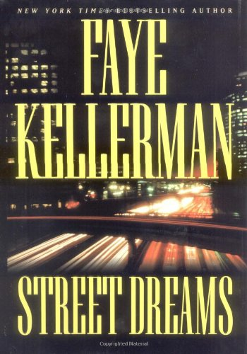 9780446531313: Street Dreams (Kellerman, Faye)