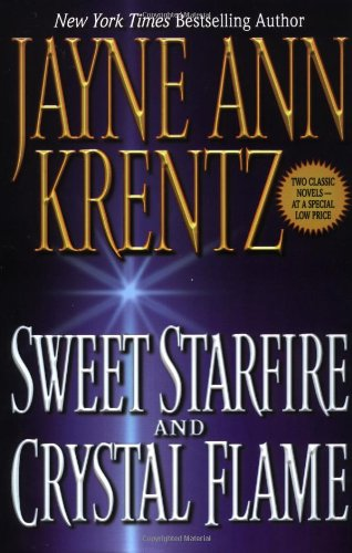 Sweet Starfire and Crystal Flame: Krentz, Jayne Ann