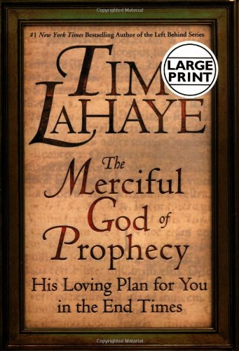 9780446531405: The Merciful God of Prophecy: His Loving Plan for You in the End Times